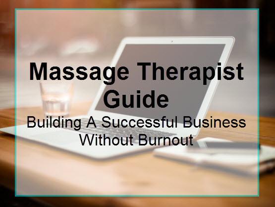 Massage Therapist Guide